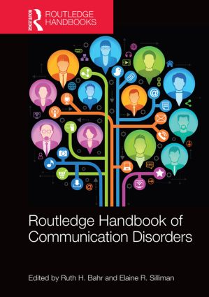 Routledge Handbook of Communication Disorders: 1st Edition (Hardback) book cover
