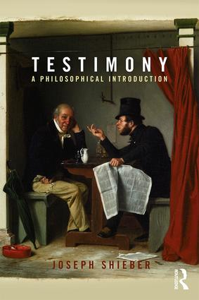 Testimony: A Philosophical Introduction (Paperback) book cover