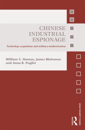 Chinese Industrial Espionage: Technology Acquisition and Military Modernisation (Hardback) book cover