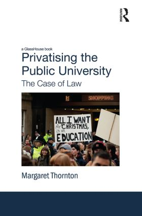 Privatising the Public University: The Case of Law (Paperback) book cover