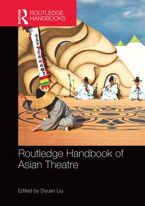 Routledge Handbook of Asian Theatre: 1st Edition (Hardback) book cover