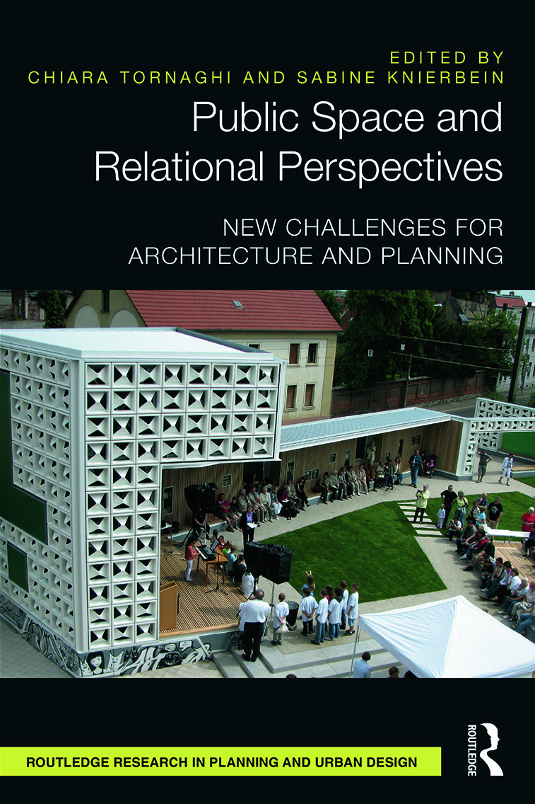Public Space and Relational Perspectives: New Challenges for Architecture and Planning, 1st Edition (Hardback) book cover