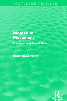 Women in Movement (Routledge Revivals): Feminism and Social Action (Hardback) book cover