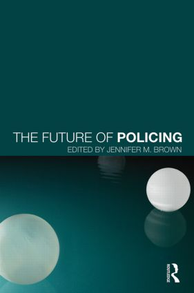 The Future of Policing (Hardback) book cover