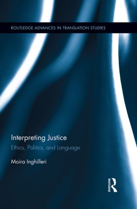 Interpreting Justice: Ethics, Politics and Language (Paperback) book cover