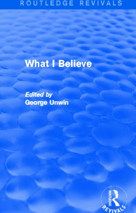 What I Believe (Routledge Revivals) (Hardback) book cover