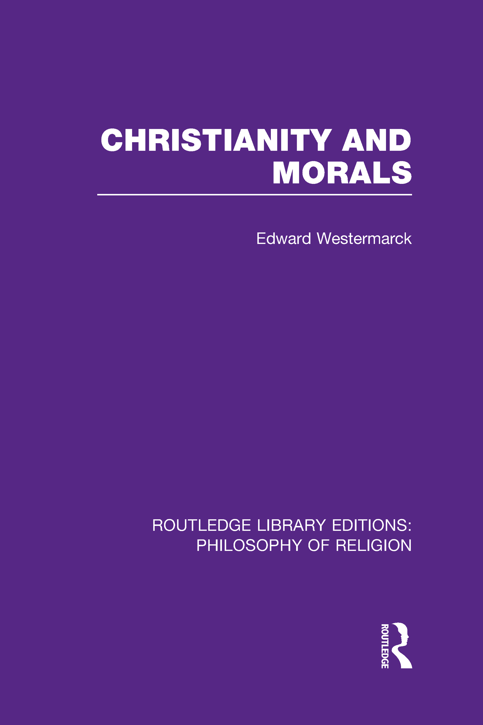 Christianity and Morals (Hardback) book cover