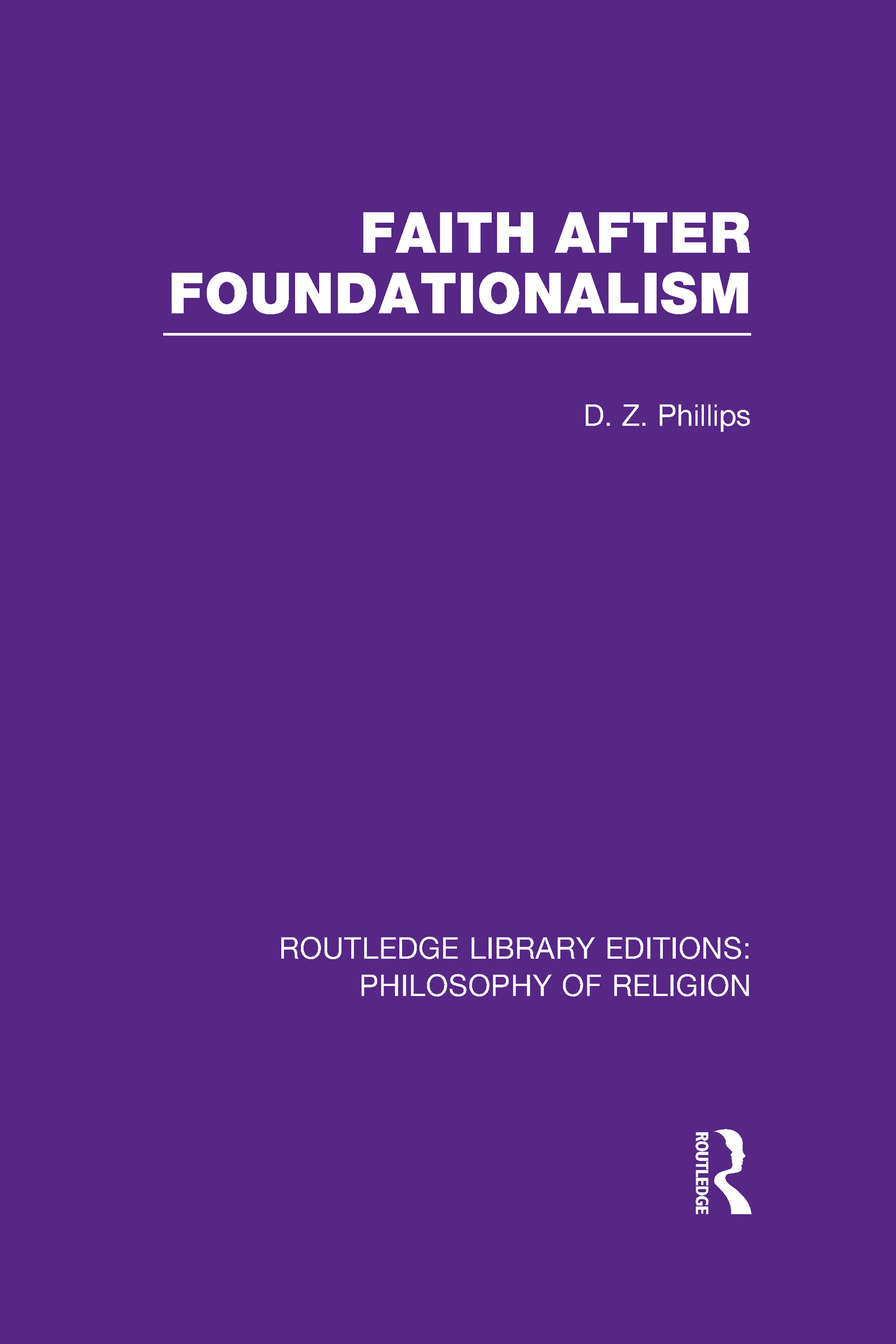 Faith after Foundationalism (Hardback) book cover