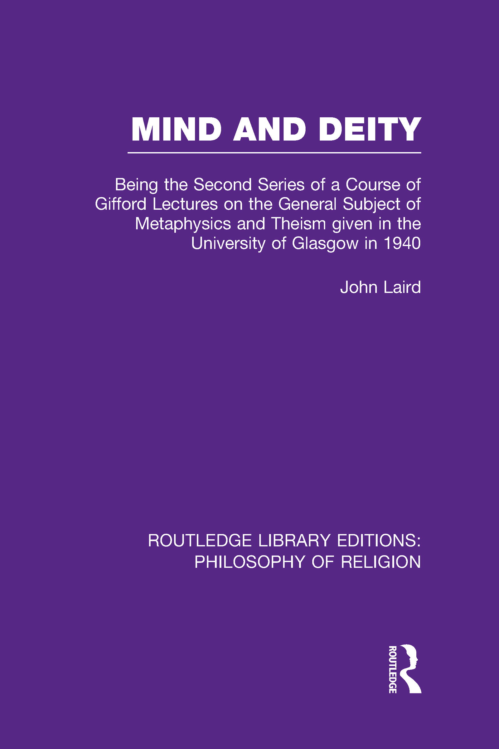 Mind and Deity: Being the Second Series of a Course of Gifford Lectures on the General Subject of Metaphysics and Theism given in the University of Glasgow in 1940 (Hardback) book cover