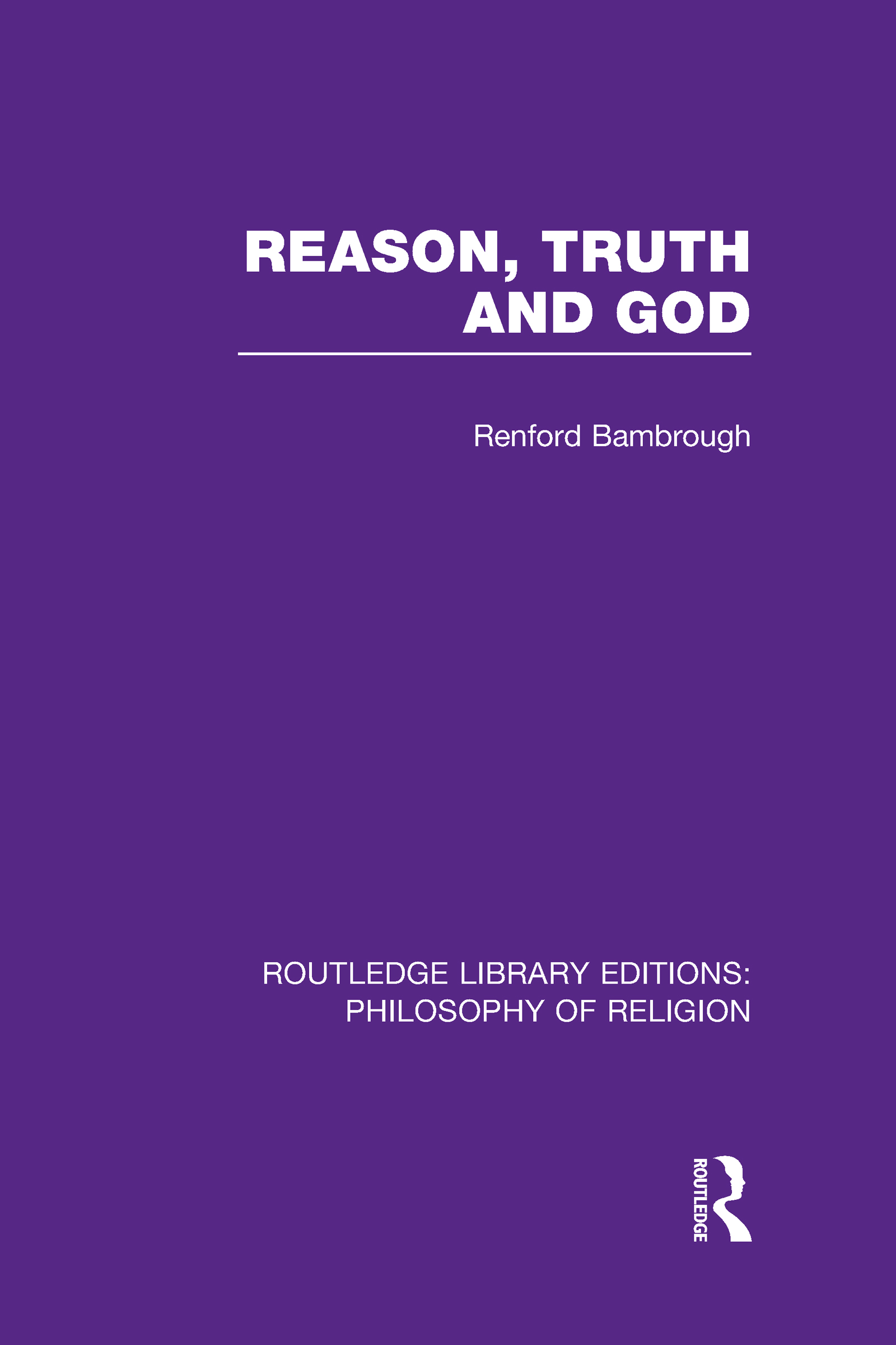 Reason, Truth and God (Hardback) book cover