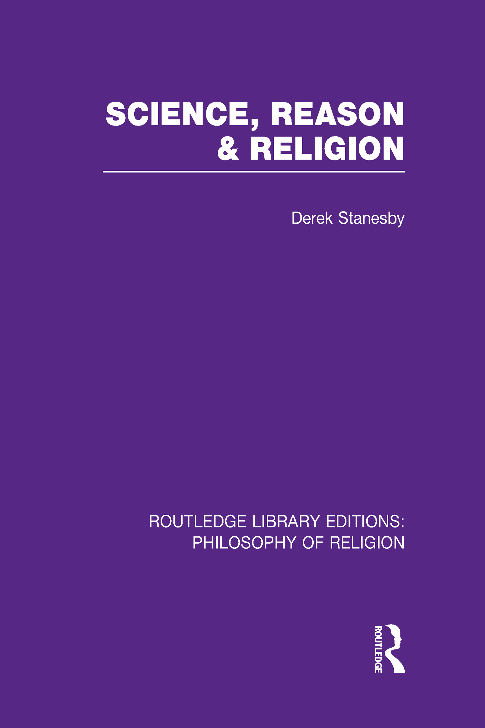 Science, Reason and Religion (Hardback) book cover