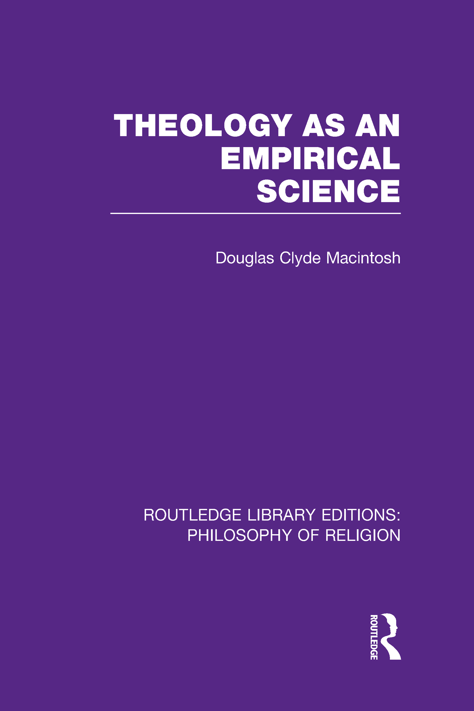 Theology as an Empirical Science (Hardback) book cover