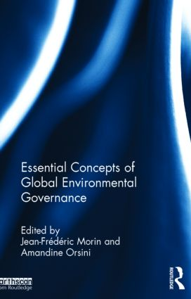 Essential Concepts of Global Environmental Governance: 1st Edition (Hardback) book cover