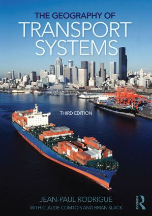 The Geography of Transport Systems: 3rd Edition (Paperback) book cover