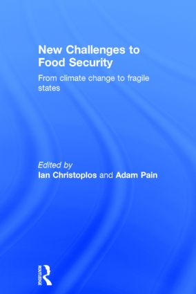 New Challenges to Food Security: From Climate Change to Fragile States book cover