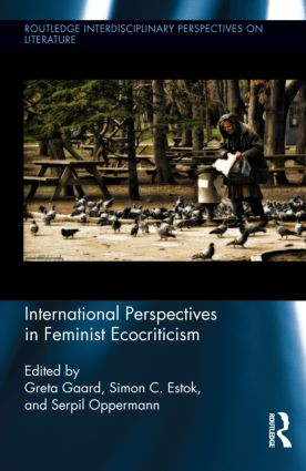 International Perspectives in Feminist Ecocriticism (Hardback) book cover