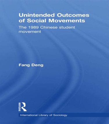 Unintended Outcomes of Social Movements: The 1989 Chinese Student Movement (Paperback) book cover