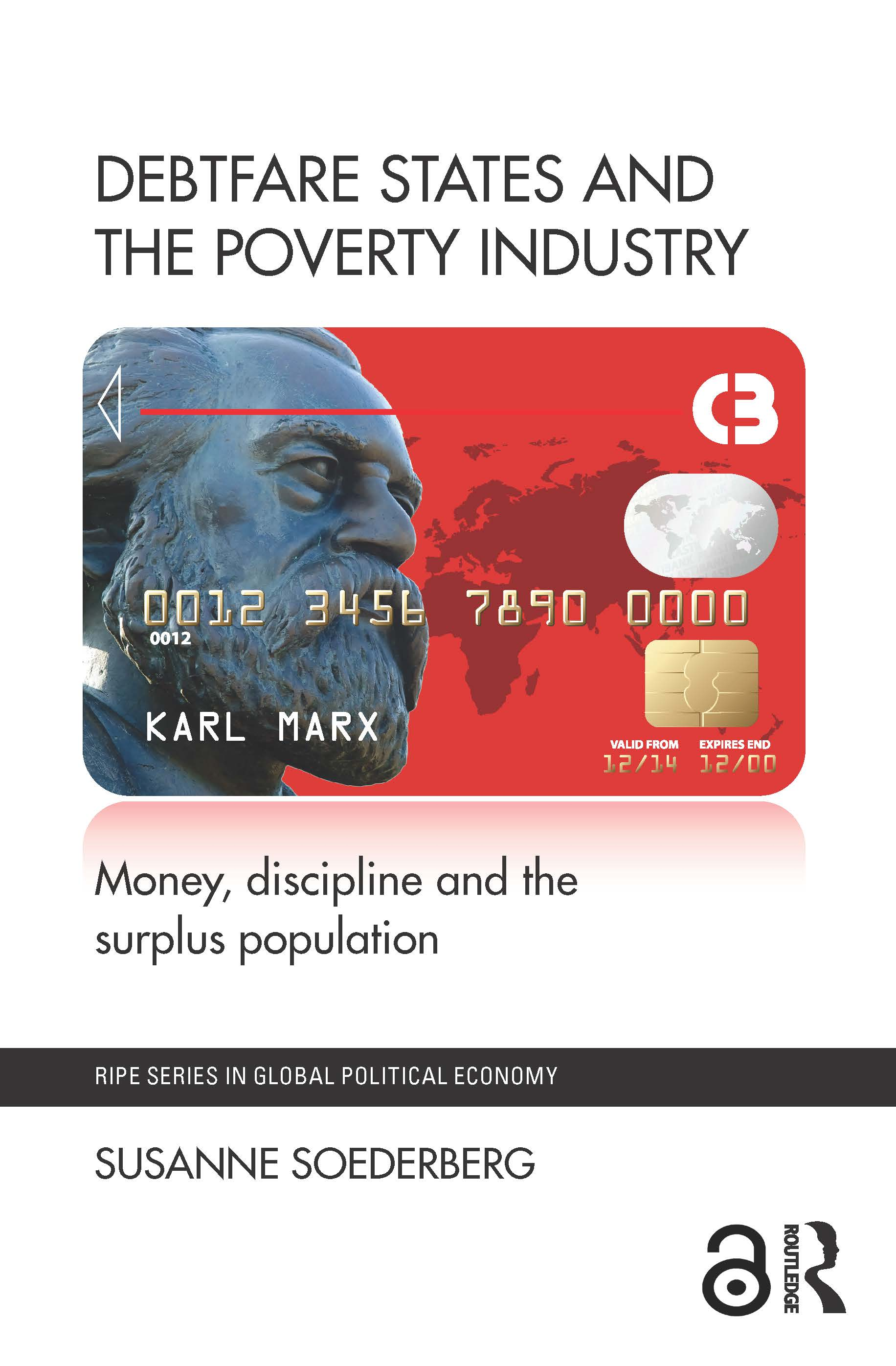 Debtfare States and the Poverty Industry: Money, Discipline and the Surplus Population book cover