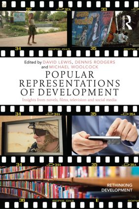 Popular Representations of Development: Insights from Novels, Films, Television and Social Media (Paperback) book cover