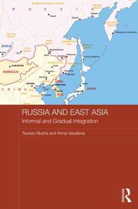 Russia and East Asia: Informal and Gradual Integration book cover