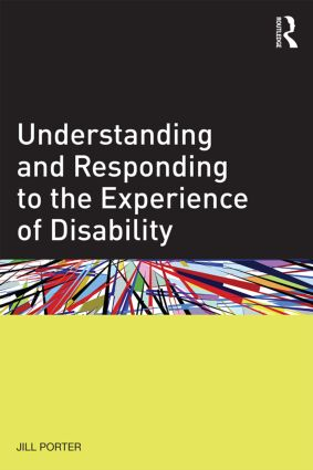 Understanding and Responding to the Experience of Disability (Paperback) book cover
