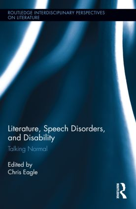 Literature, Speech Disorders, and Disability: Talking Normal (Hardback) book cover