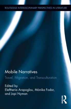 Mobile Narratives: Travel, Migration, and Transculturation (Hardback) book cover