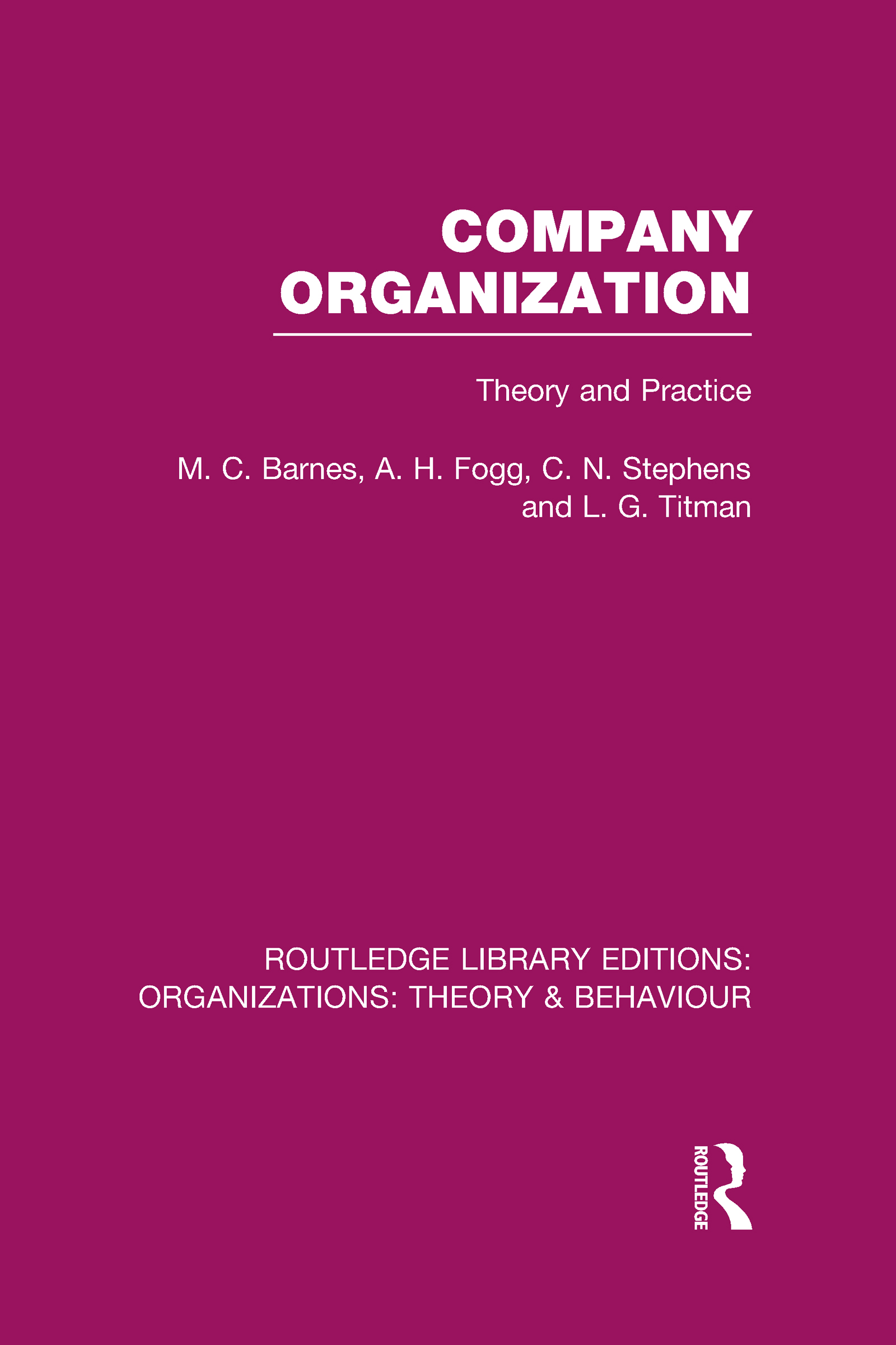 Company Organization (RLE: Organizations): Theory and Practice (Hardback) book cover