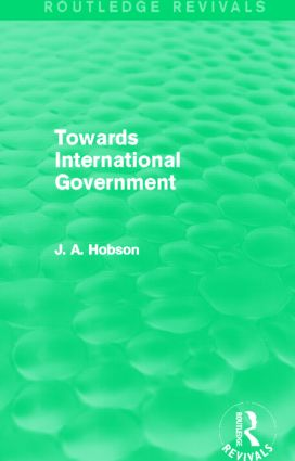 Towards International Government (Routledge Revivals): 1st Edition (Paperback) book cover