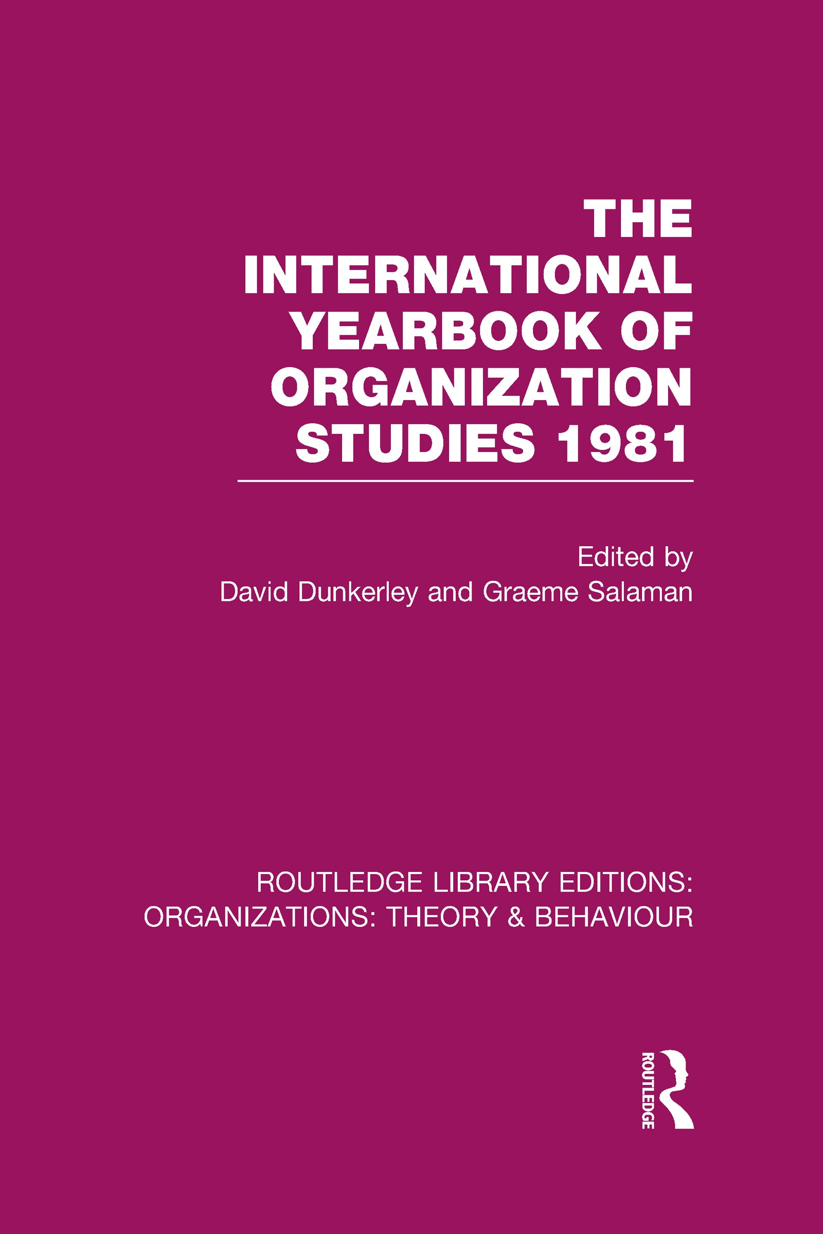 The International Yearbook of Organization Studies 1981 (RLE: Organizations) (Hardback) book cover