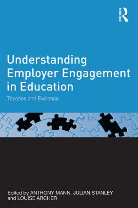 Understanding Employer Engagement in Education: Theories and evidence book cover