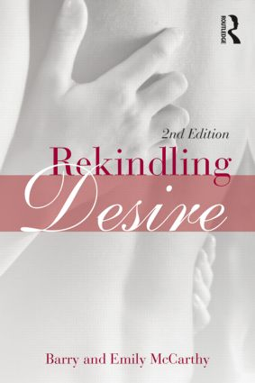 Rekindling Desire: 2nd Edition (Paperback) book cover