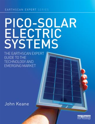 Pico-solar Electric Systems: The Earthscan Expert Guide to the Technology and Emerging Market (Hardback) book cover