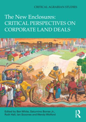 The New Enclosures: Critical Perspectives on Corporate Land Deals (Hardback) book cover