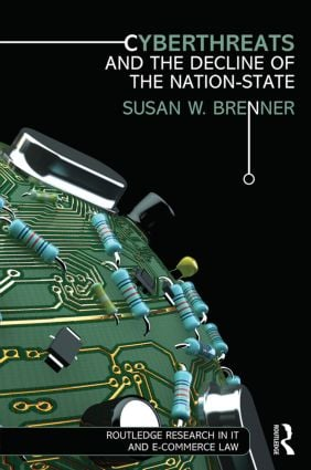 Cyberthreats and the Decline of the Nation-State book cover