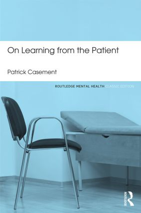 On Learning from the Patient: 2nd Edition (Paperback) book cover