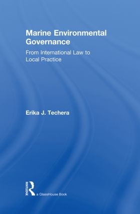 Marine Environmental Governance: From International Law to Local Practice (Paperback) book cover