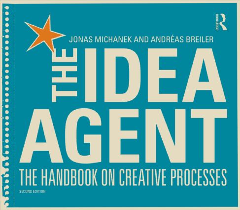 The Idea Agent: The Handbook on Creative Processes (Paperback) book cover