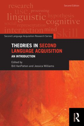 Theories in Second Language Acquisition: An Introduction book cover