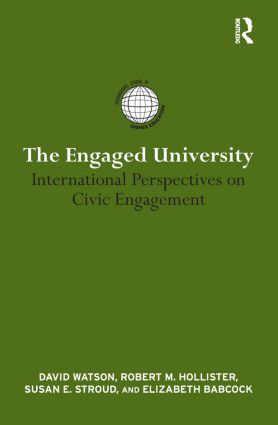 The Engaged University: International Perspectives on Civic Engagement (Paperback) book cover