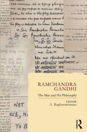 Ramchandra Gandhi: The Man and His Philosophy (Hardback) book cover
