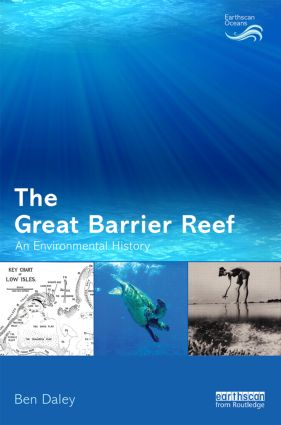 The Great Barrier Reef: An Environmental History book cover