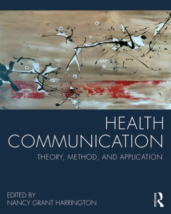 Health Communication: Theory, Method, and Application, 1st Edition (Paperback) book cover