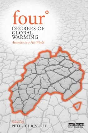 Four Degrees of Global Warming: Australia in a Hot World (Paperback) book cover