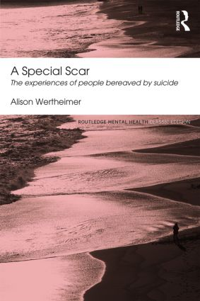 A Special Scar: The experiences of people bereaved by suicide (Paperback) book cover