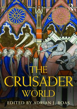 The Crusader World: 1st Edition (Hardback) book cover