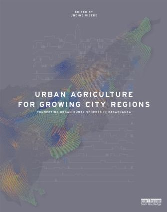 Urban Agriculture for Growing City Regions (Hardback) book cover