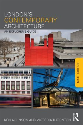 London's Contemporary Architecture: An Explorer's Guide, 6th Edition (Paperback) book cover