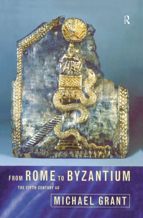From Rome to Byzantium