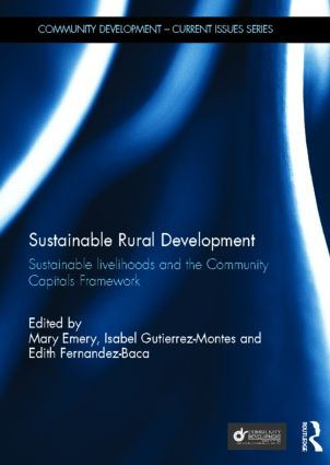 Sustainable Rural Development: Sustainable livelihoods and the Community Capitals Framework (Hardback) book cover